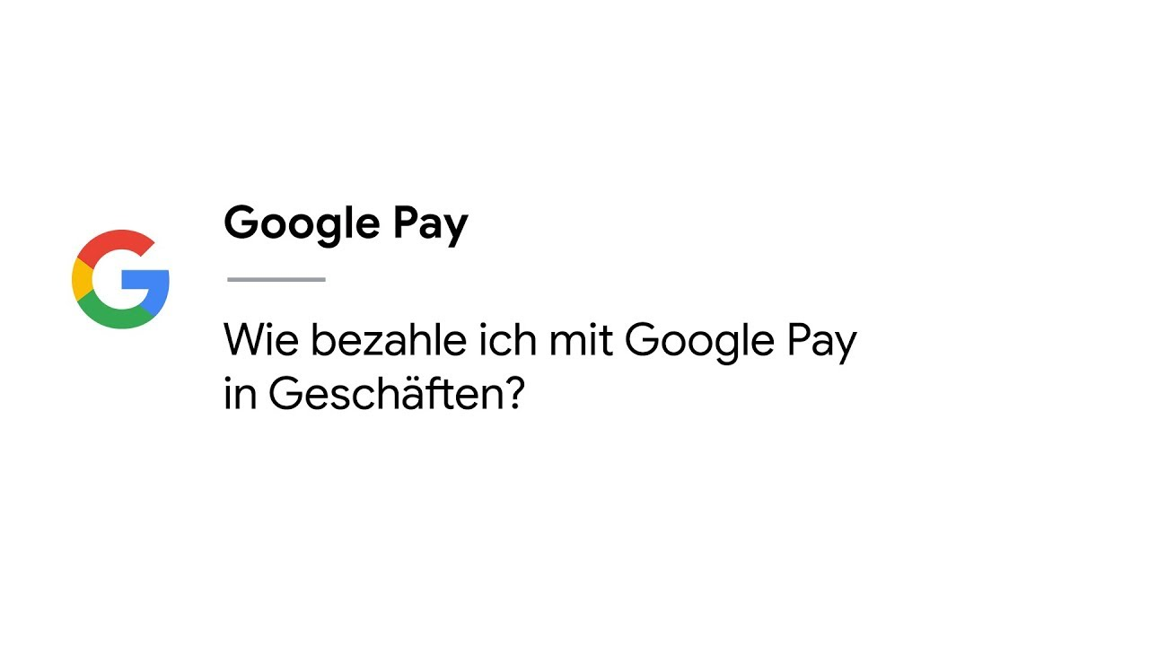 Wie Funktioniert Google Pay