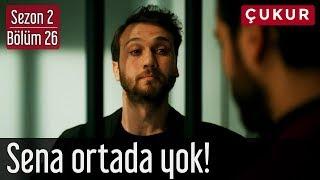 Çukur 2.Sezon 26.Bölüm - Sena Ortada Yok!