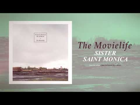 The Movielife - Sister Saint Monica