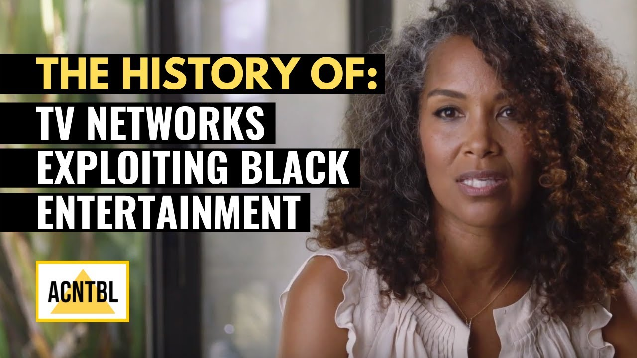 How TV Networks Have Exploited Black Entertainment
