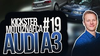 Audi A3 - Kickster MotoznaFca #19