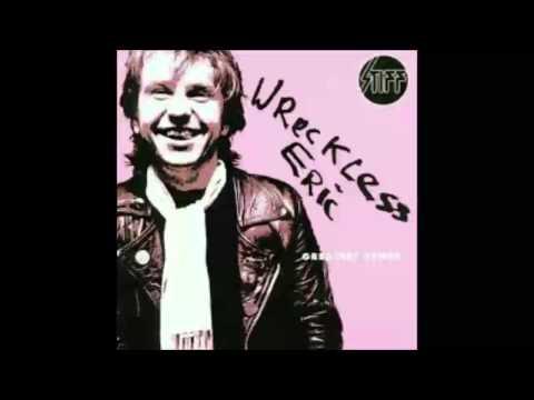 Wreckless Eric Greatest Stiffs (HQ Audio Only)