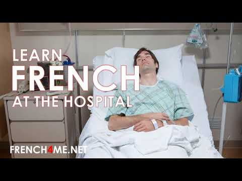 Learn French at the hospital # 4500 French words by topics #learnfrench