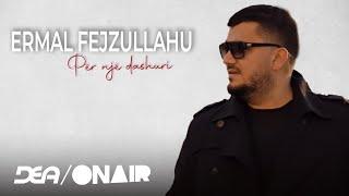 Ermal Fejzullahu - Për një dashuri (Official Song 2016)