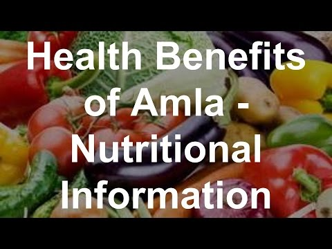 Health Benefits of Amla Nutritional Information