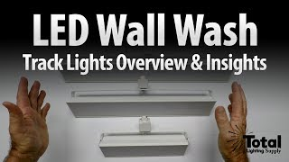 LED Wall Wash Track Lighting Fixture Overview & Insights - Lightfair 2017 Ep.1