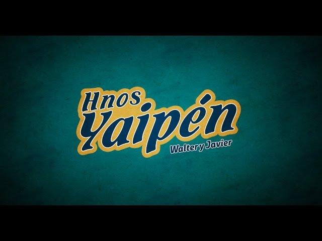 LA NEGRITA - Hermanos Yaipen