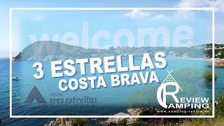 Review Camping 3 Estrellas Costa Brava Agosto 2020
