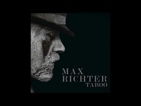 Max Richter | Taboo Soundtrack - The Inexorable Advance Of Mr  Delaney