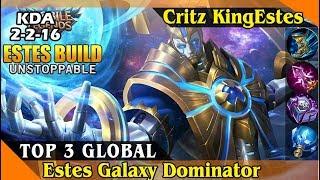 Estes Galaxy Dominator, (Top 3 Global Estes by Critz KingEstes) Mobile Legend Game Play and Build