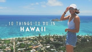 10 Things To Do In Hawaii | Kelly Inciong