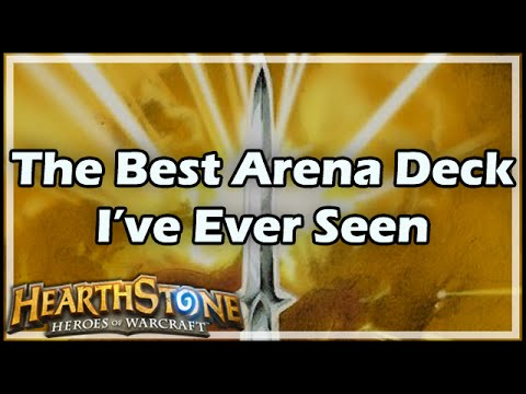 Hearthstone The Best Arena Deck I Ve Ever Seen Youtube
