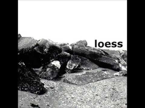 Loess - Woven