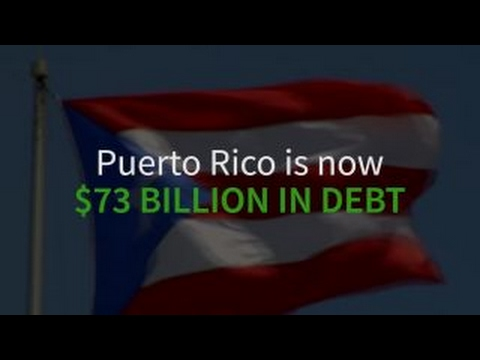 Puerto Rico is $73 billion in debt