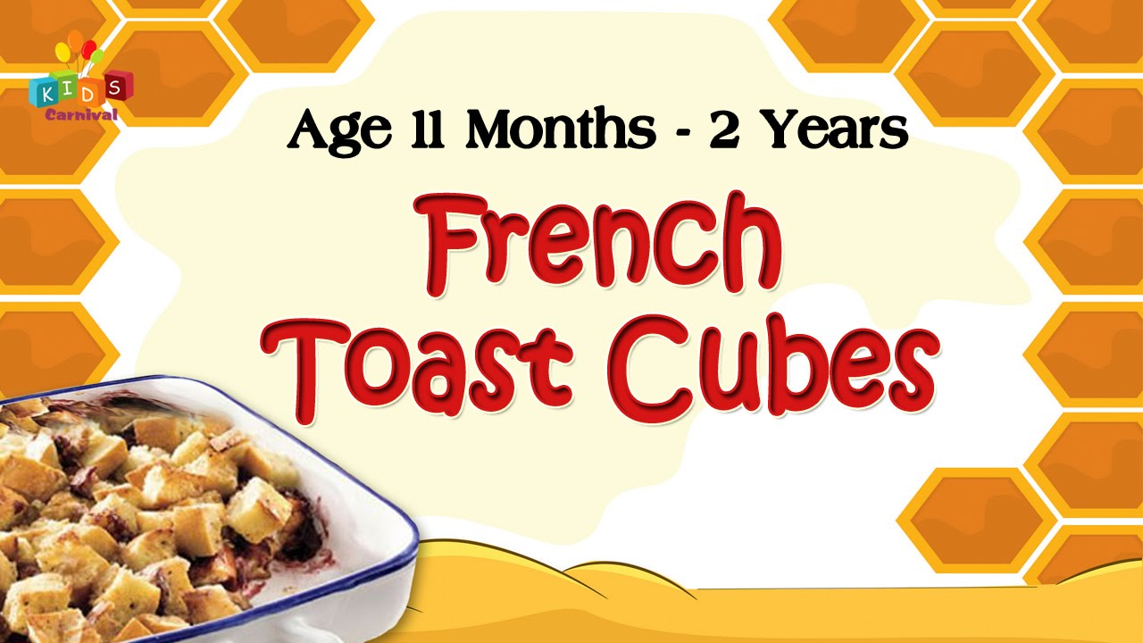 French toast cubes for 11 months 2 years old babies food recipe french toast cubes for 11 months 2 years old babies food recipe for kids forumfinder Choice Image