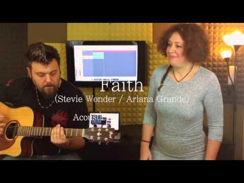 Faith (Stevie Wonder & Ariana Grande from SING) - Acoustic Cover by Sarah