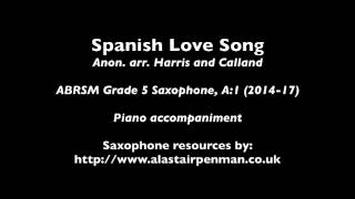 Spanish Love Song arr. Harris and Calland. Piano Accompaniment