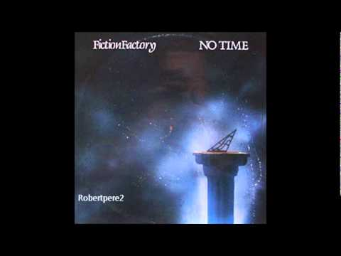Fiction Factory  No Time Extended Mix 1985