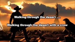 Ghoultown - Walkin through the desert - Lyrics