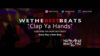 """Clap Ya Hands"" Commercial Hip Hop Instrumental Beat   New Club Banger Instrumental Music 2019"