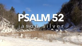 🎤Psalm 52 Song