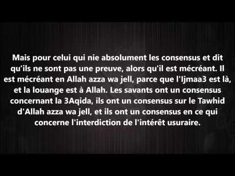 Celui qui renie Al ijma' (le consensus) - cheikh al Fawzan