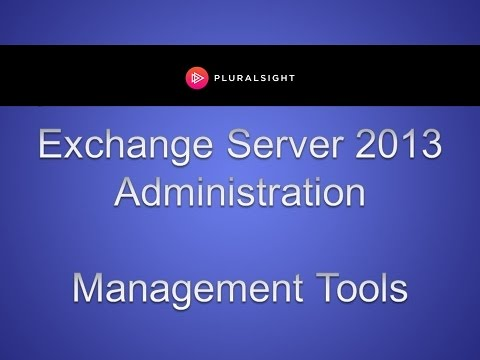 Exchange Server 2013 Management Tools