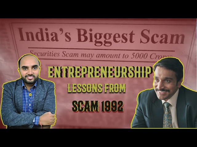 Scam 1992 |Entrepreneurship Lessons learn from Scam 1992 | Omi Gupta