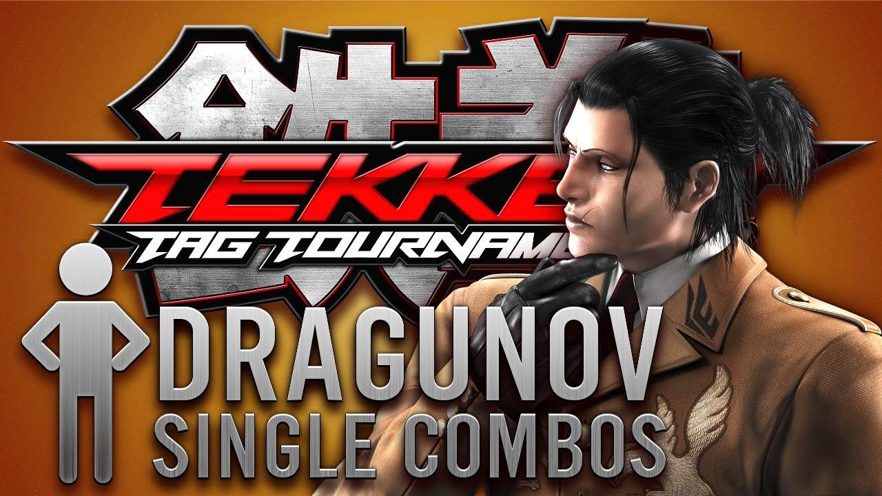 TEKKEN TAG 2 Dragunov Single Combos - YouTube