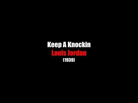 Keep A Knocking | LYRICS | Louis Jordan | (1939)