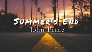 John Prine - Summer's End (Lyric Video)