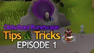 OSRS Tips & Tricks (Episode 1)