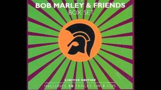 Included in Bob Marley & Friends from Trojan Records Box Set.