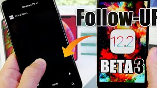 iOS 12.2 Beta 3 Follow-Up | GOOD NEWS !