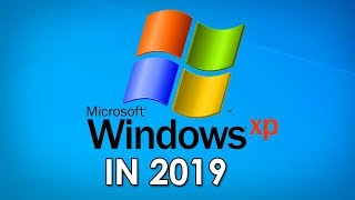 Using a late 2000's Windows XP computer in 2019