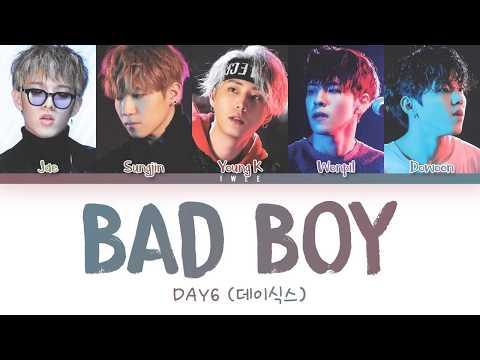 DAY6 (데이식스) - Bad Boy (Eng) Color Coded Lyrics/가사