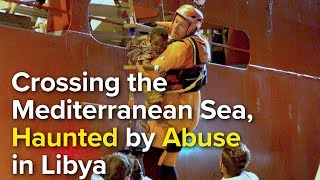 Crossing the Mediterranean Sea, Haunted by Abuse