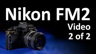 Никон FM2 з відео інструкція 2 з 2
