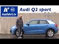 2017 Audi Q2 sport 2.0 TDI quattro Stronic 150 PS - Fahrbericht der Probefahrt, Test, Review