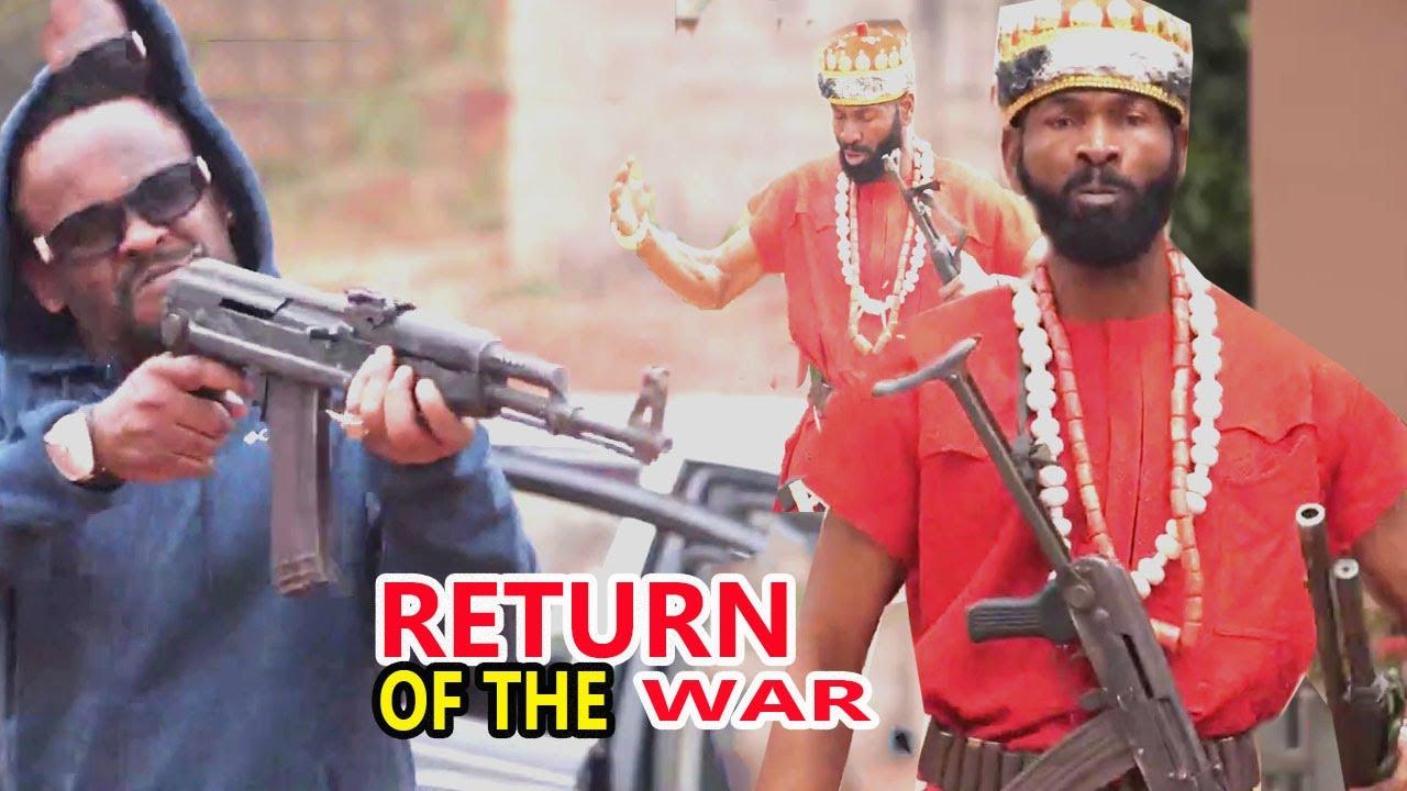Download RETURN OFTHE WAR part1&2{NEW TRENDING MOVIE }SYLVESTER MADU ZUBBY MICHEAL LATESTNIGERIAN NOLLYMAXTV