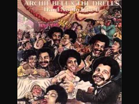 It's Hard Not To Like You  - Archie Bell & The Drells (1977)