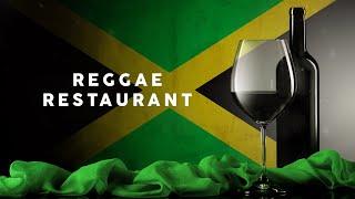 Reggae Restaurant  Cool Music 2021