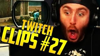 TWITCH LIVESTREAM CLIPS OF THE WEEK #27