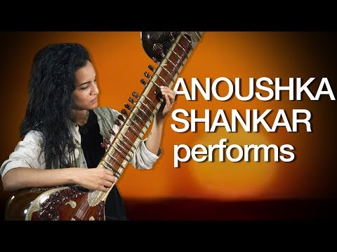 A sitar performance by Anoushka Shankar