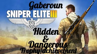 Sniper Elite 3 - Hidden and dangerous Trophy / Achievement gameplay Guide