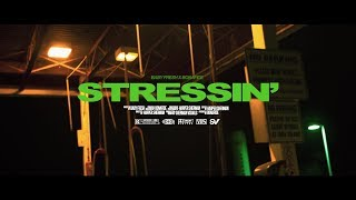 Stressin' - Baby Fresh & Bonafide (Official Video)