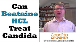 Can Betaine HCL Treat Candida Yeast Infections?