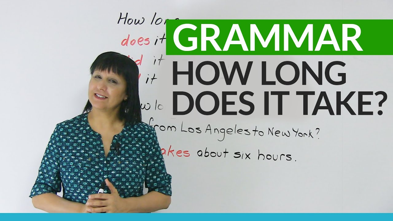 Learn English Grammar How long does it take  YouTube