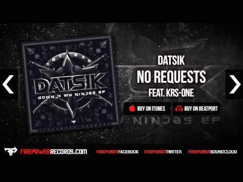 Datsik - No Requests (Feat. KRS-One)