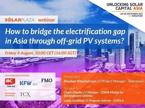 Solarplaza Webinar: bridging the electrification gap in Asia through off-grid PV